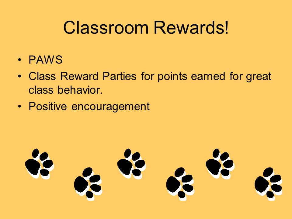 Classroom Rewards! PAWS