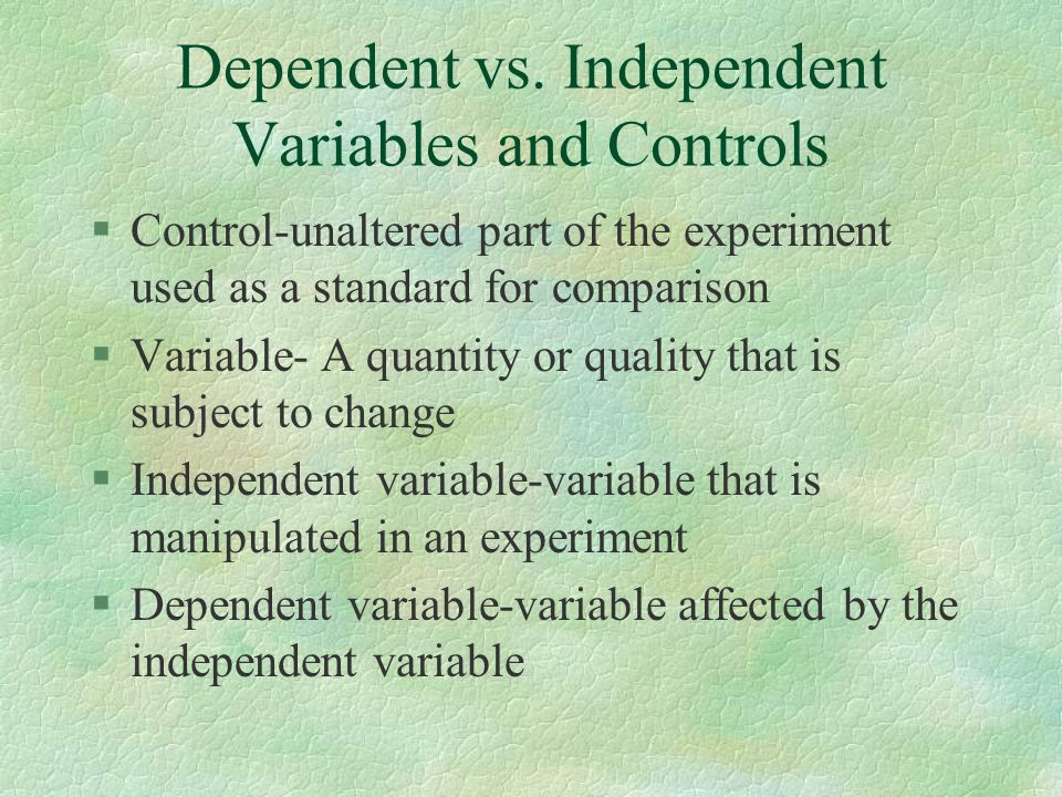 Dependent vs. Independent Variables and Controls