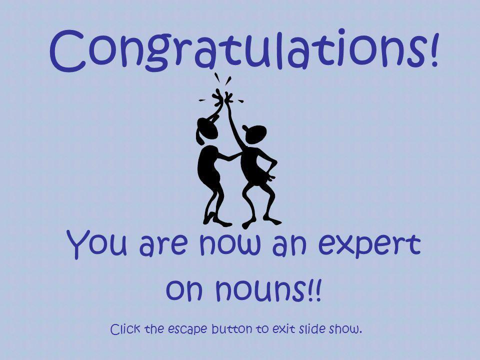 Click the escape button to exit slide show.