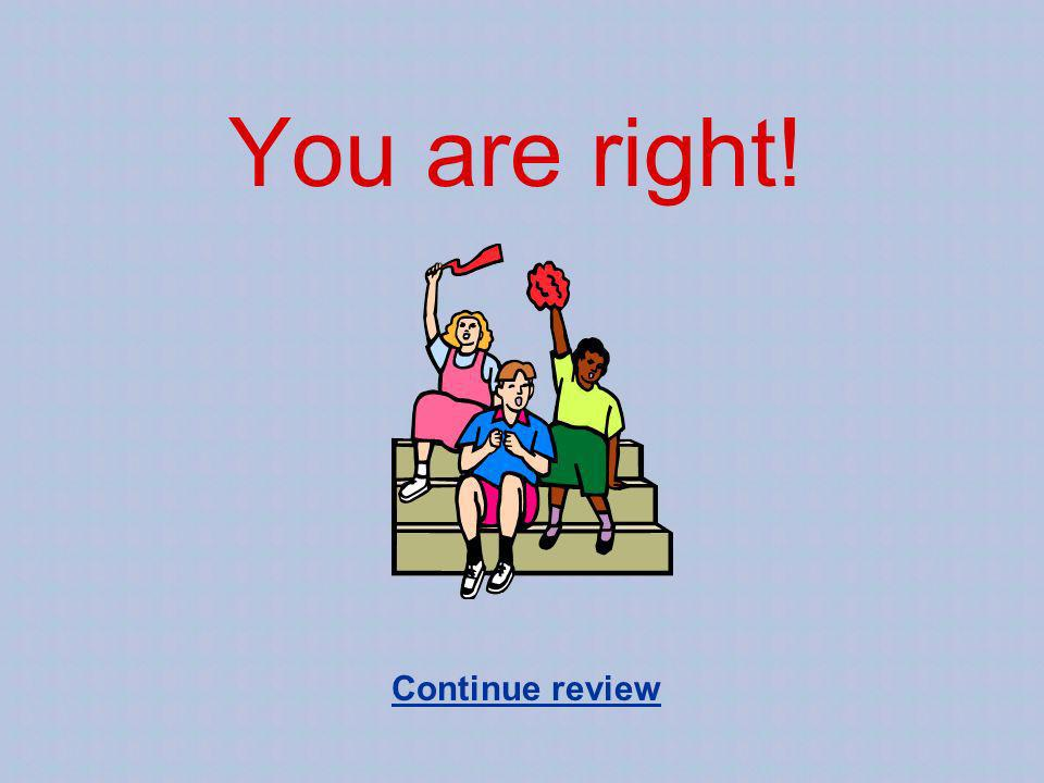 You are right! Continue review