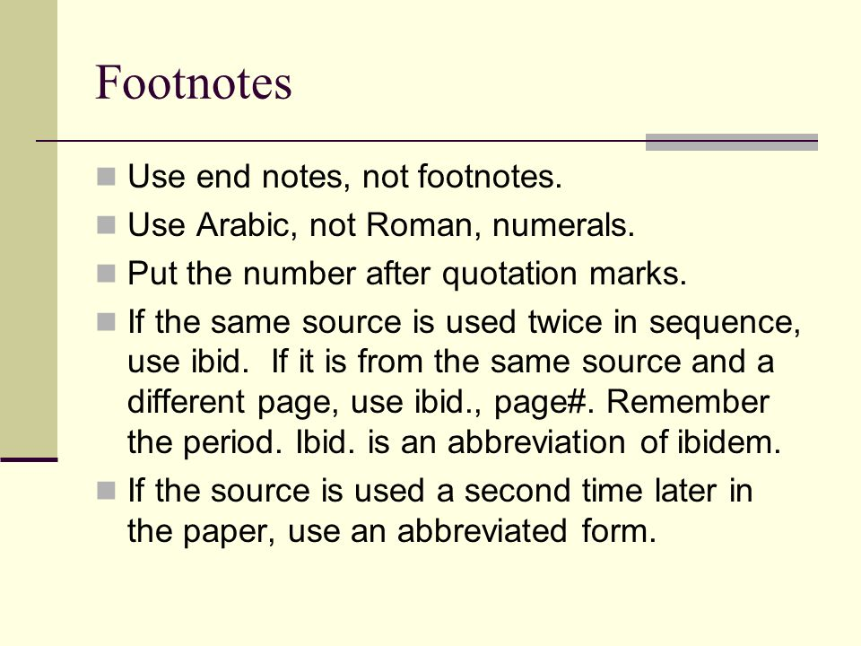 explanation of the use of endnotes Footnotes are used in some books and research work, particularly work published in the social sciences discipline see some different footnote examples here.