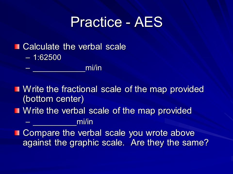Practice - AES Calculate the verbal scale