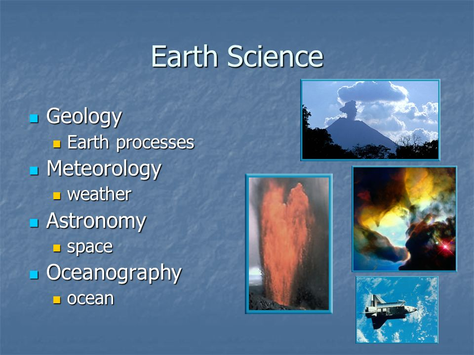 Earth Science Geology Meteorology Astronomy Oceanography