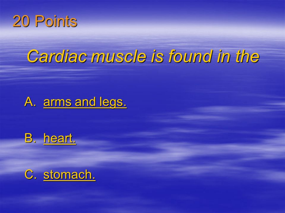 Cardiac muscle is found in the