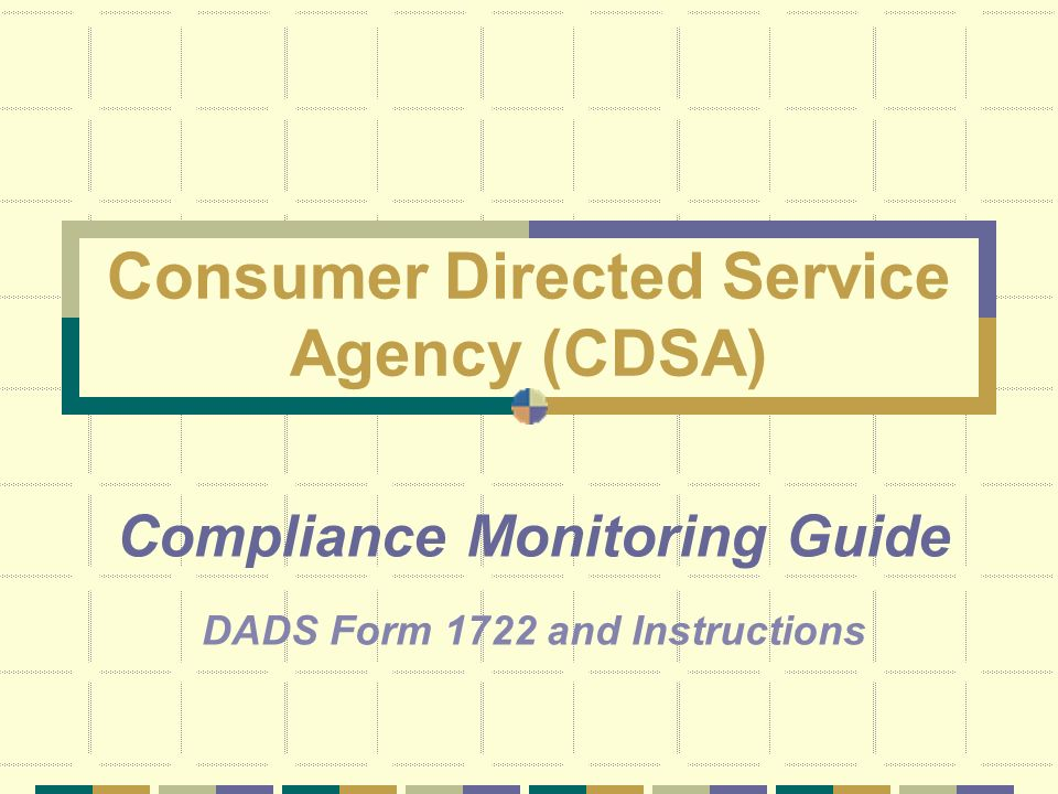 Consumer Directed Service Agency (CDSA)