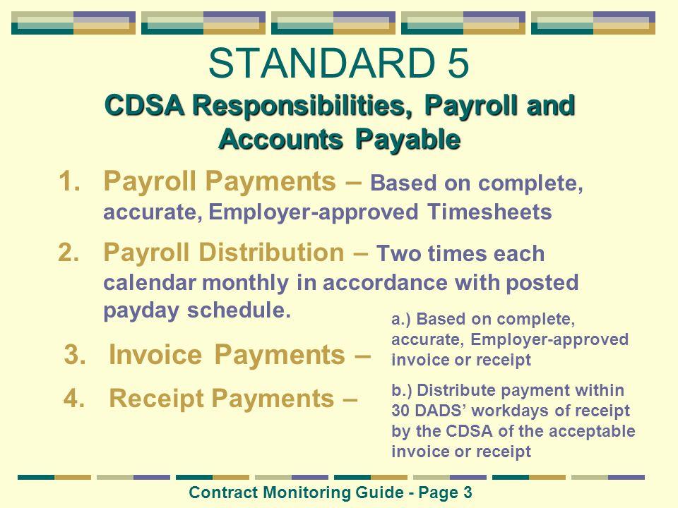 STANDARD 5 CDSA Responsibilities, Payroll and Accounts Payable