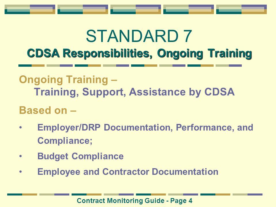 STANDARD 7 CDSA Responsibilities, Ongoing Training