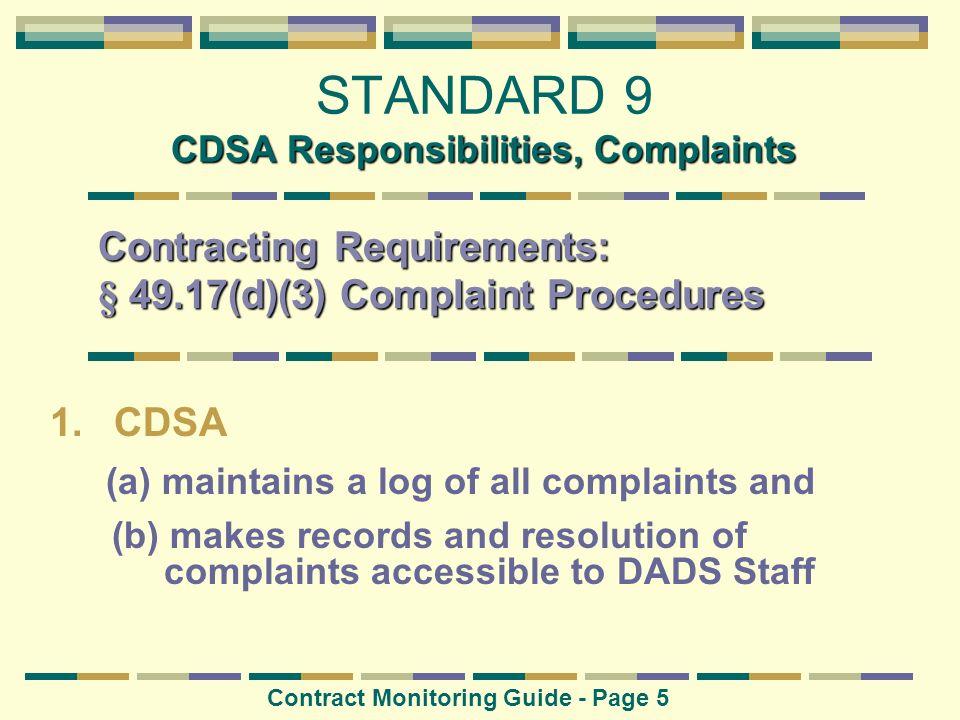 STANDARD 9 CDSA Responsibilities, Complaints