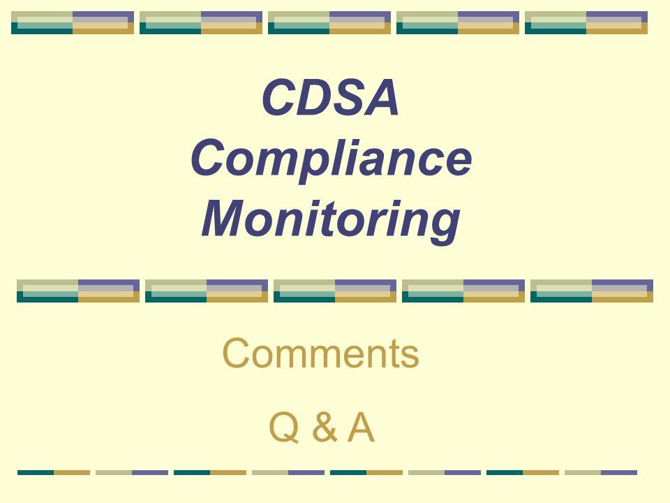 CDSA Compliance Monitoring