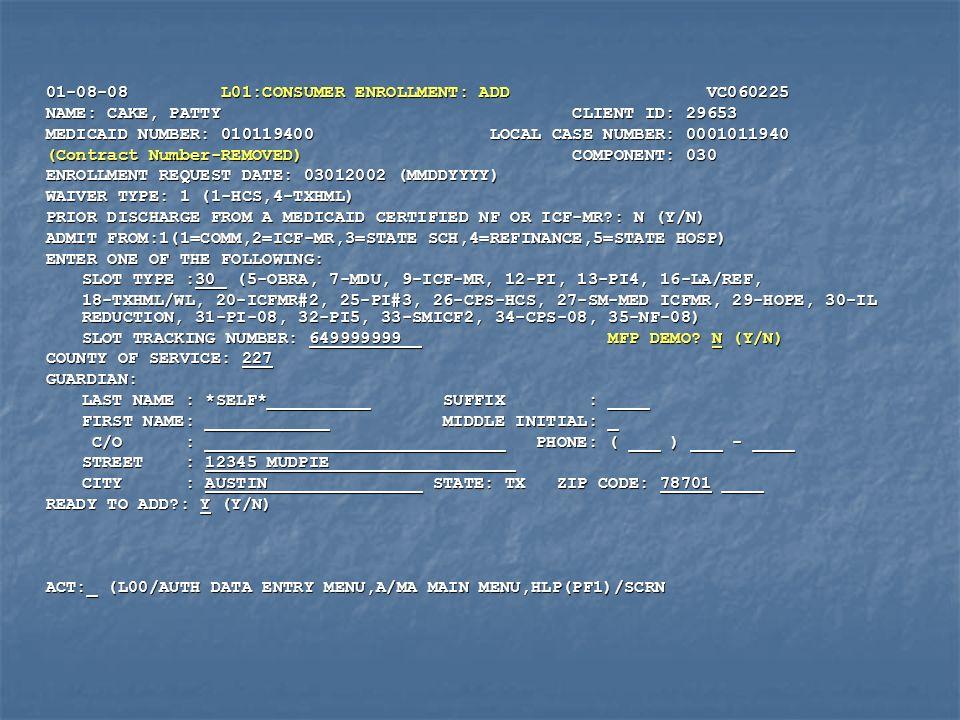 01-08-08 L01:CONSUMER ENROLLMENT: ADD VC060225