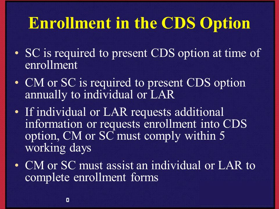 Enrollment in the CDS Option