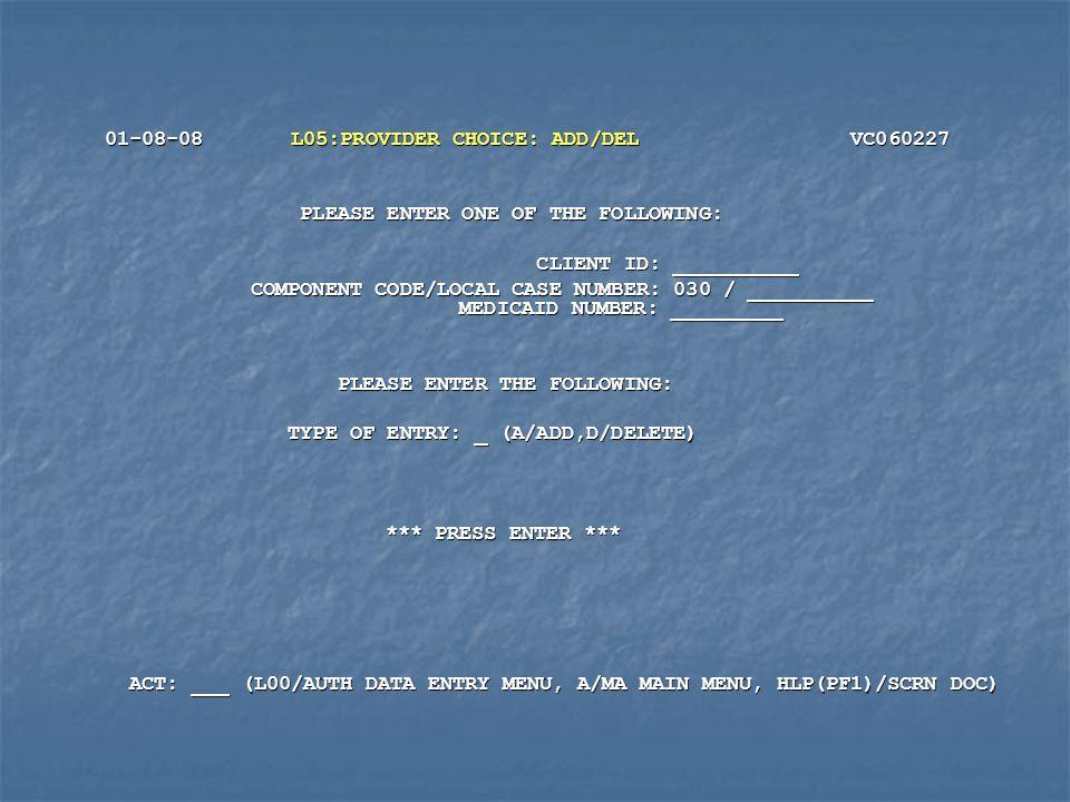 01-08-08 L05:PROVIDER CHOICE: ADD/DEL VC060227