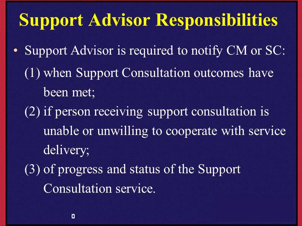 Support Advisor Responsibilities