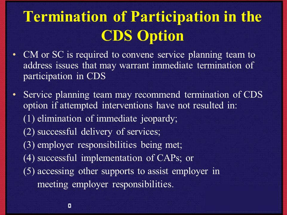 Termination of Participation in the CDS Option