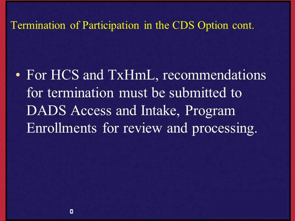 Termination of Participation in the CDS Option cont.