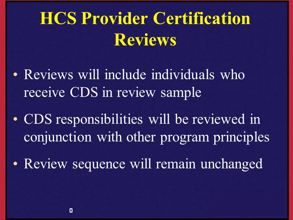 HCS Provider Certification Reviews