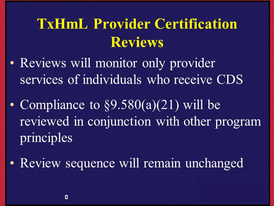 TxHmL Provider Certification Reviews