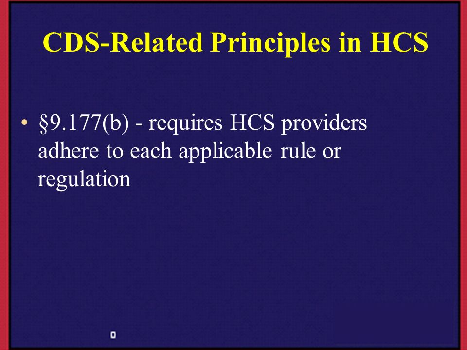 CDS-Related Principles in HCS