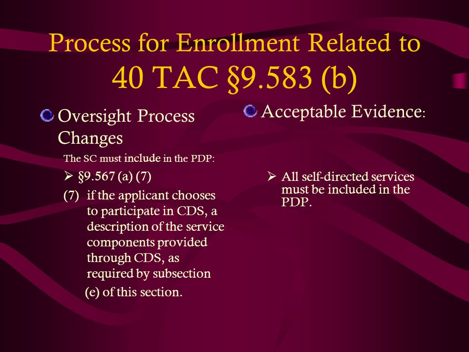 Process for Enrollment Related to 40 TAC §9.583 (b)