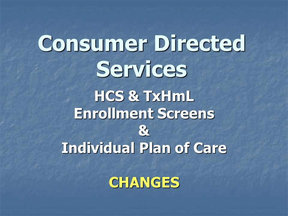 Consumer Directed Services