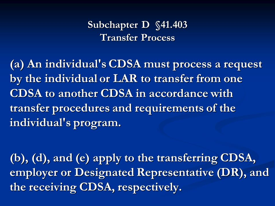 Subchapter D § Transfer Process
