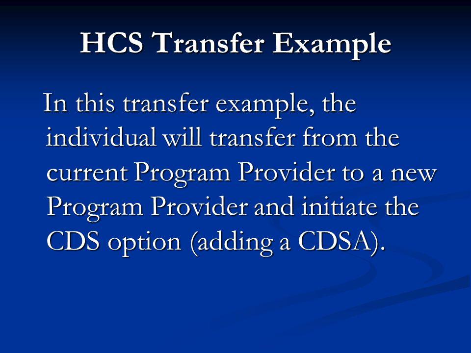 HCS Transfer Example