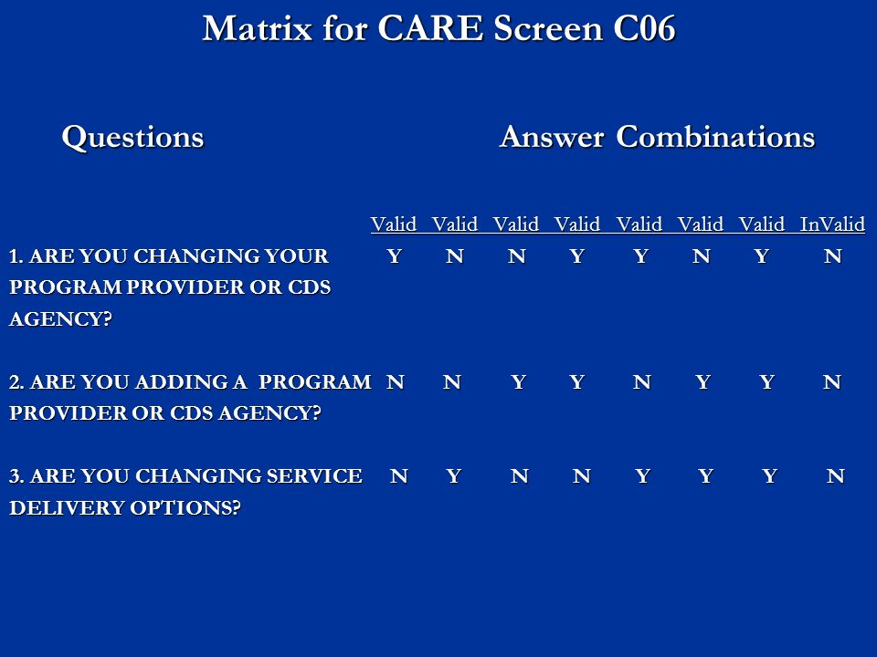 Matrix for CARE Screen C06 Questions Answer Combinations