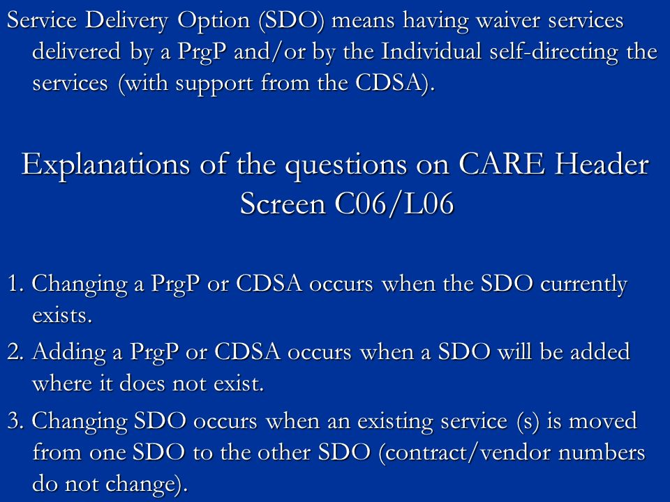 Explanations of the questions on CARE Header Screen C06/L06