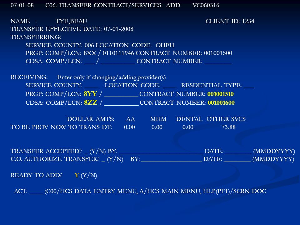C06: TRANSFER CONTRACT/SERVICES: ADD VC060316