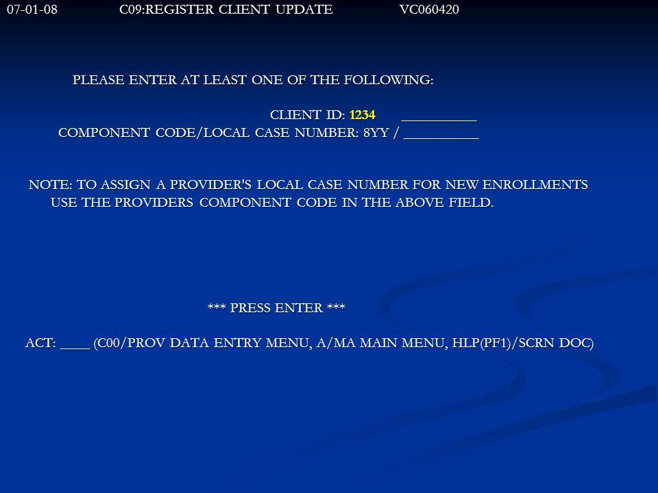 07-01-08 C09:REGISTER CLIENT UPDATE VC060420