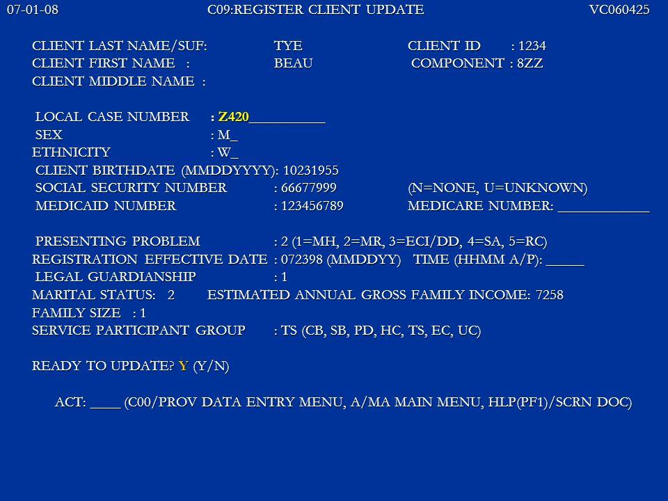 07-01-08 C09:REGISTER CLIENT UPDATE VC060425