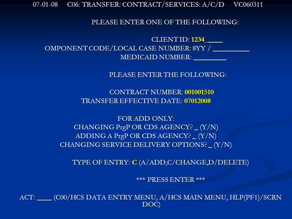 C06: TRANSFER: CONTRACT/SERVICES: A/C/D VC