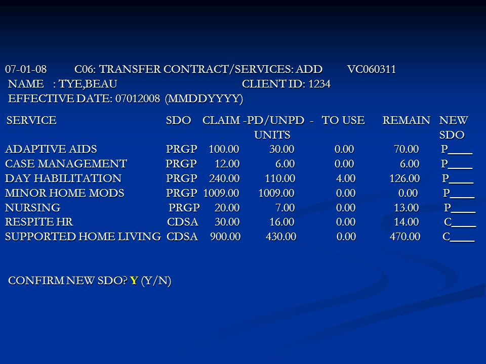 C06: TRANSFER CONTRACT/SERVICES: ADD VC NAME : TYE,BEAU