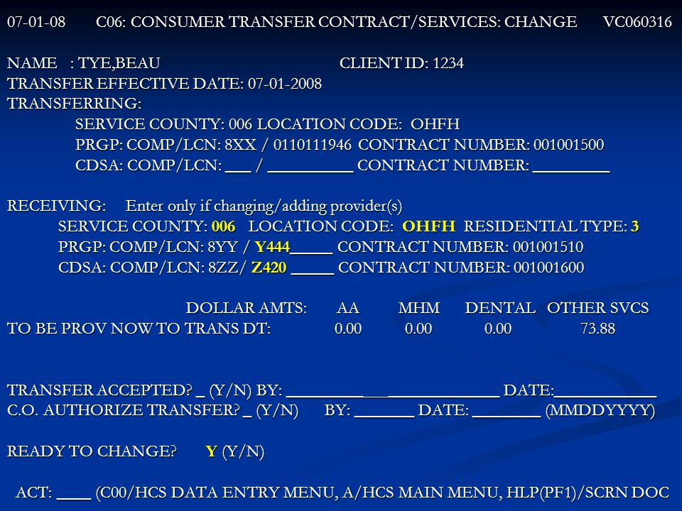 C06: CONSUMER TRANSFER CONTRACT/SERVICES: CHANGE VC060316