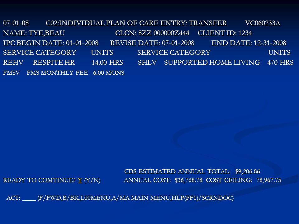 C02:INDIVIDUAL PLAN OF CARE ENTRY: TRANSFER VC060233A