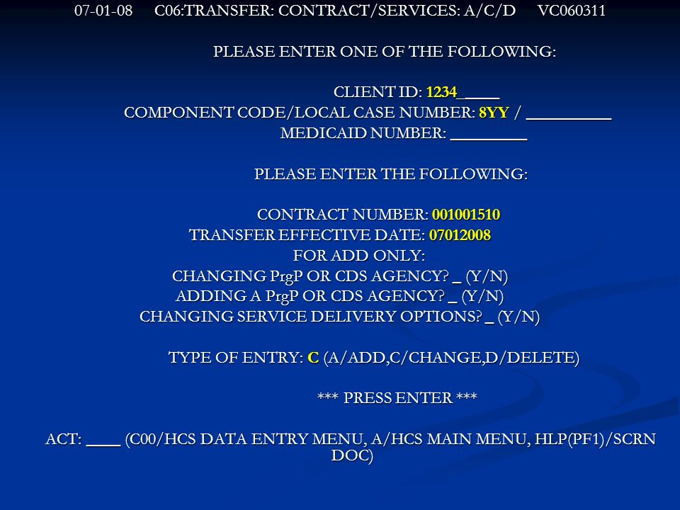 C06:TRANSFER: CONTRACT/SERVICES: A/C/D VC