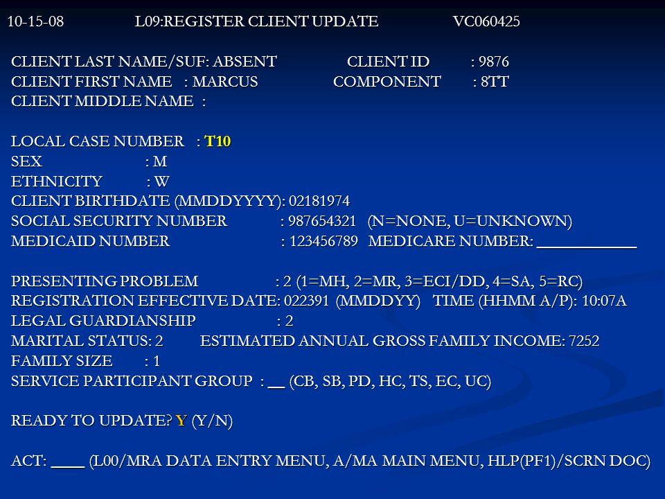 10-15-08 L09:REGISTER CLIENT UPDATE VC060425