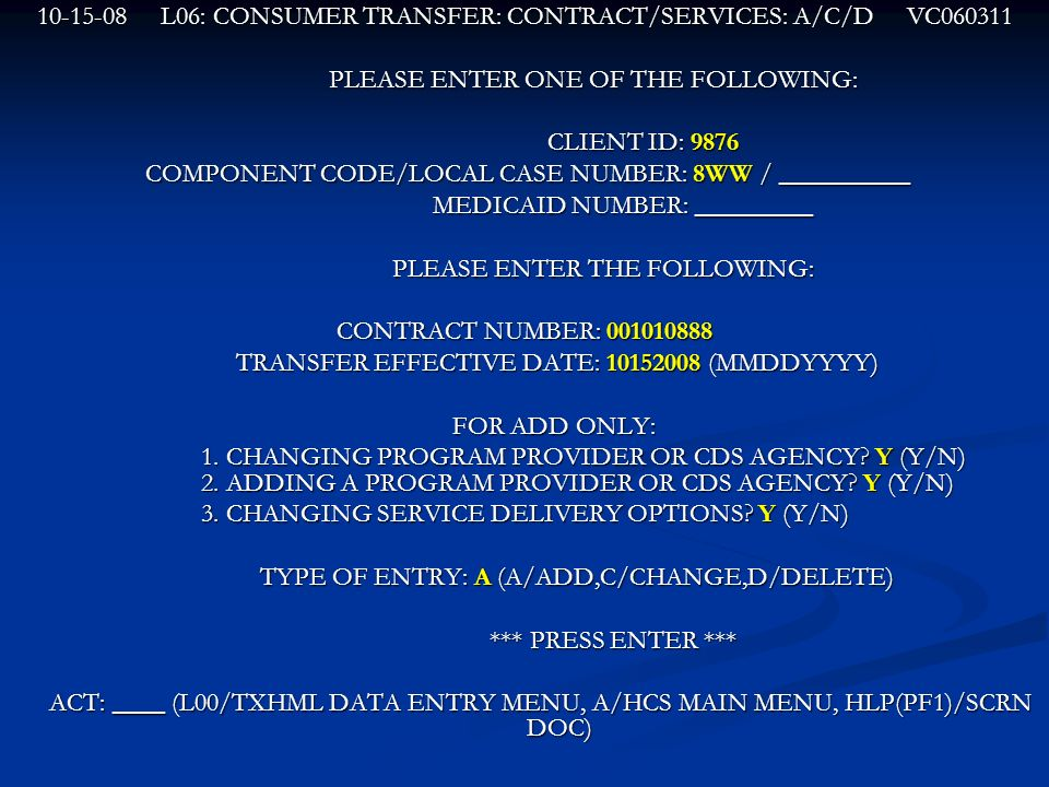 L06: CONSUMER TRANSFER: CONTRACT/SERVICES: A/C/D VC
