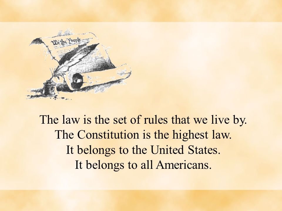 The law is the set of rules that we live by.