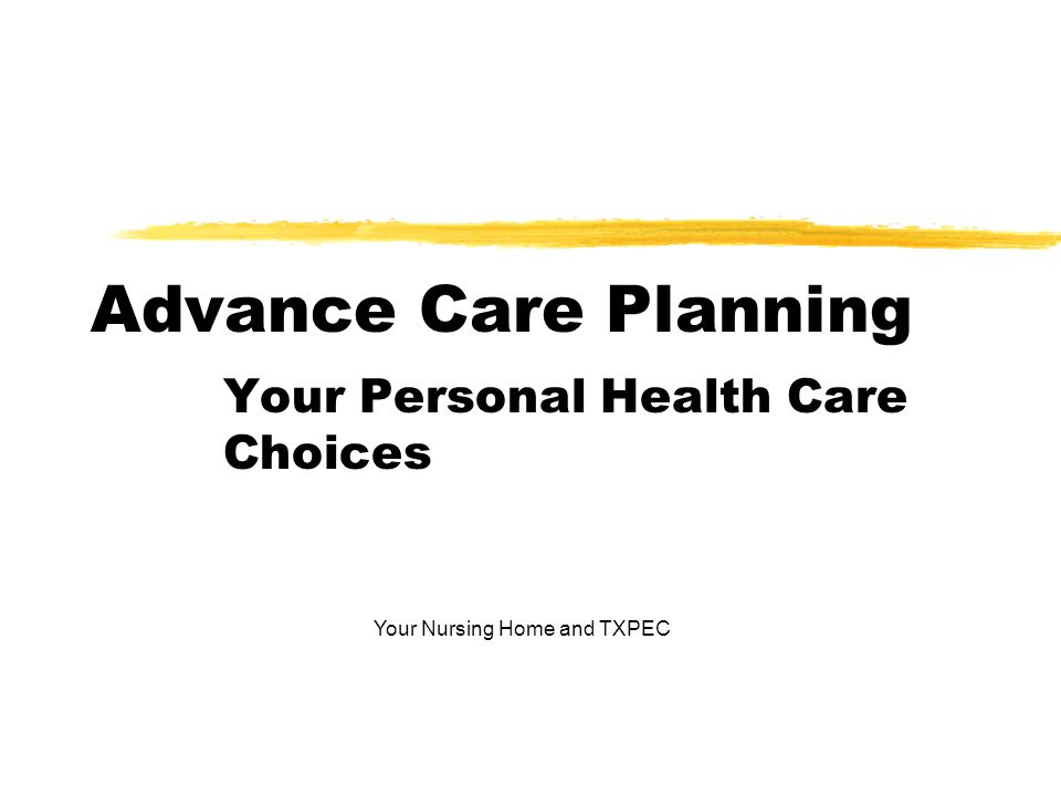 Your Personal Health Care Choices