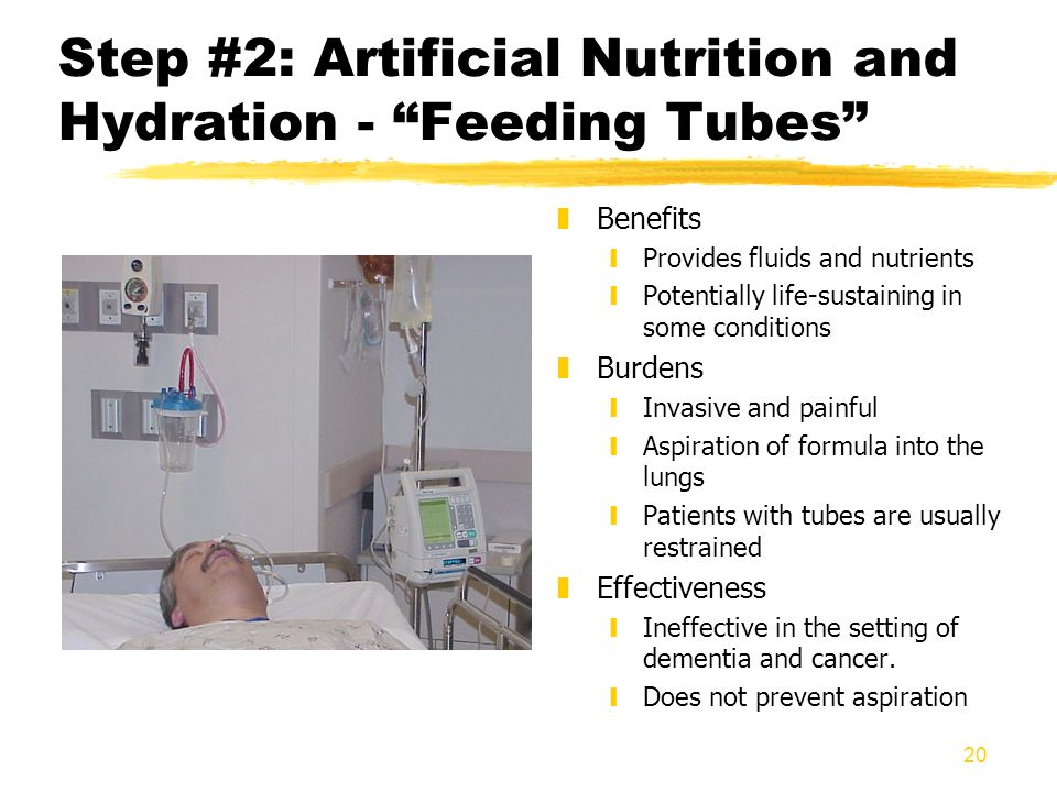 Step #2: Artificial Nutrition and Hydration - Feeding Tubes