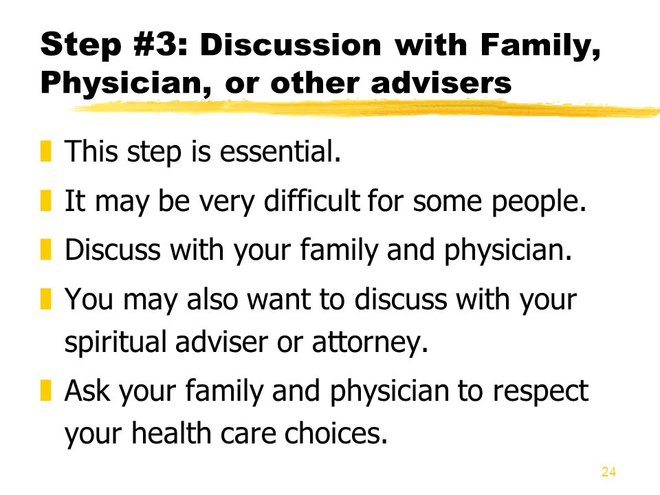 Step #3: Discussion with Family, Physician, or other advisers