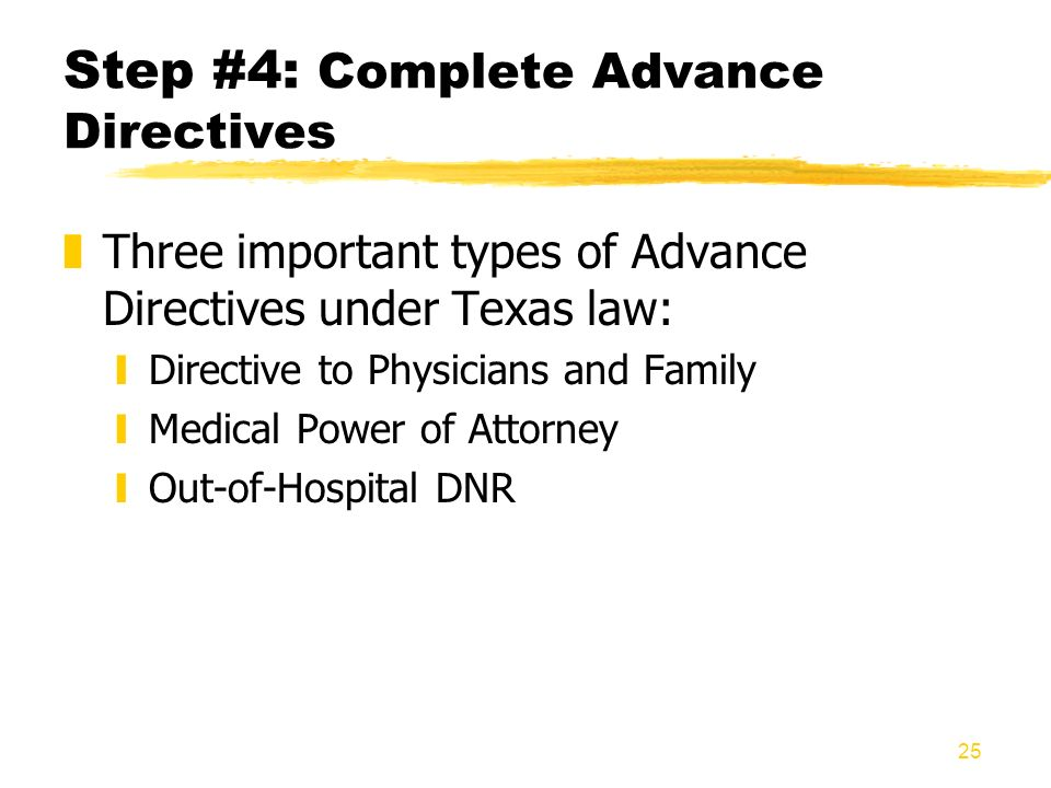 Step #4: Complete Advance Directives
