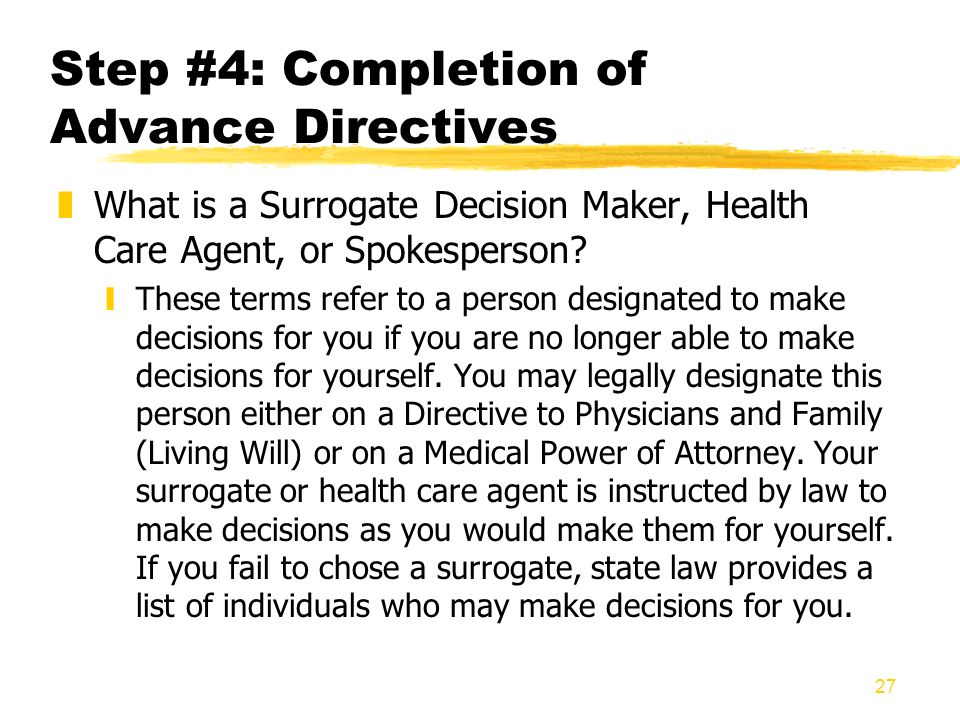 Step #4: Completion of Advance Directives