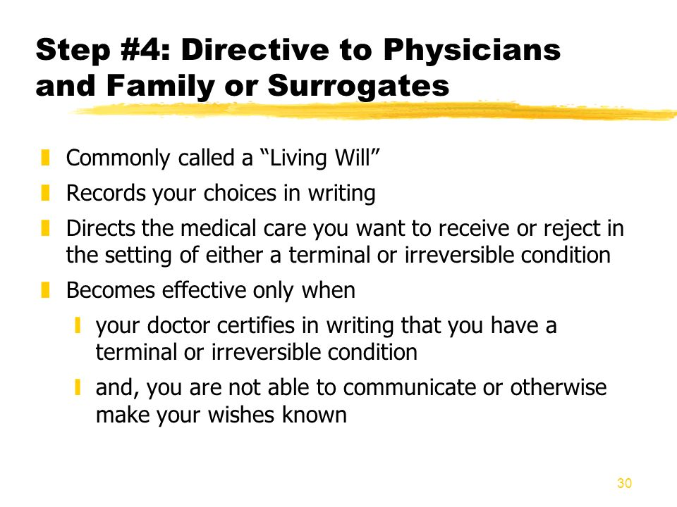 Step #4: Directive to Physicians and Family or Surrogates