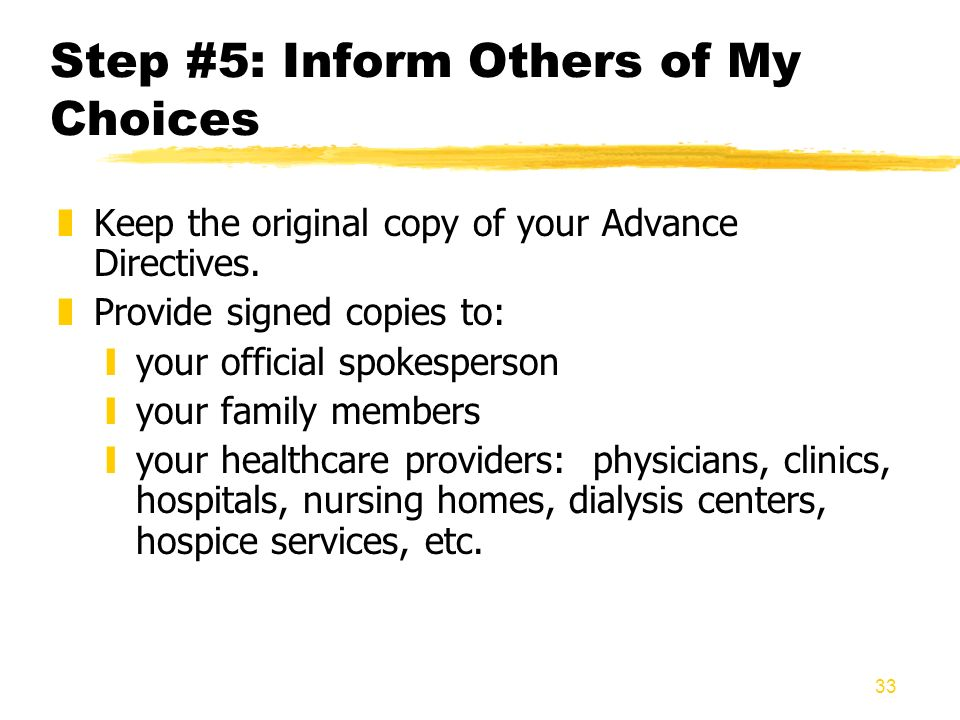 Step #5: Inform Others of My Choices