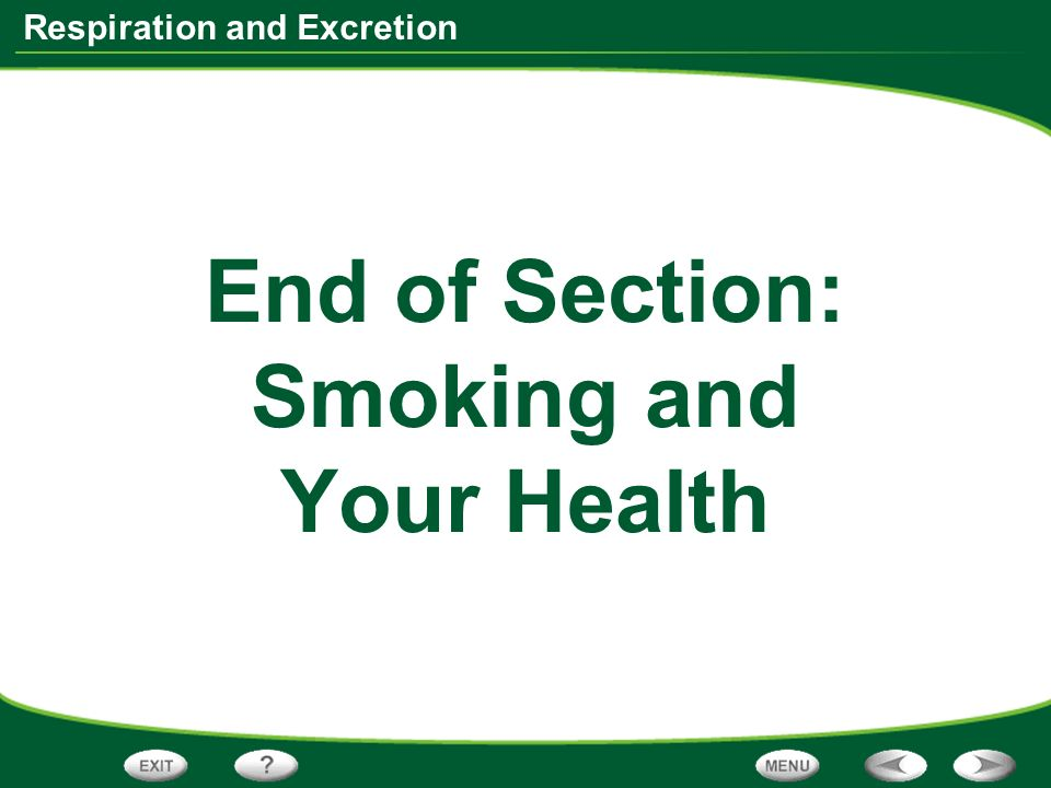End of Section: Smoking and Your Health