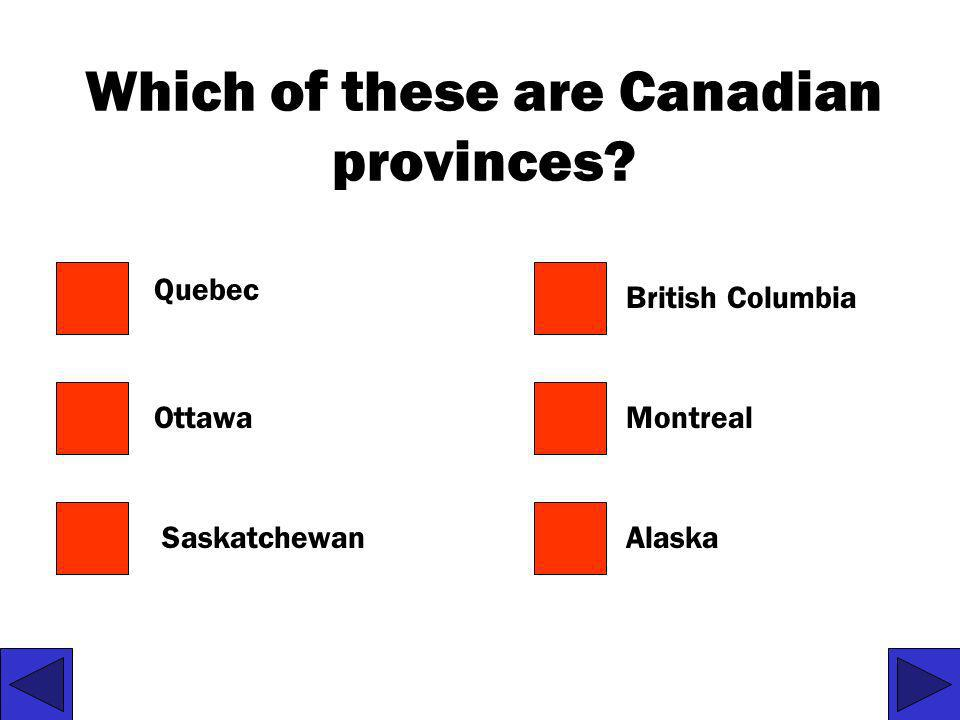 Which of these are Canadian provinces