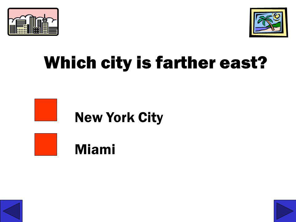 Which city is farther east