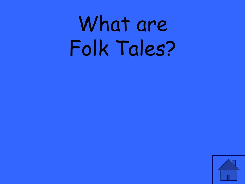 What are Folk Tales